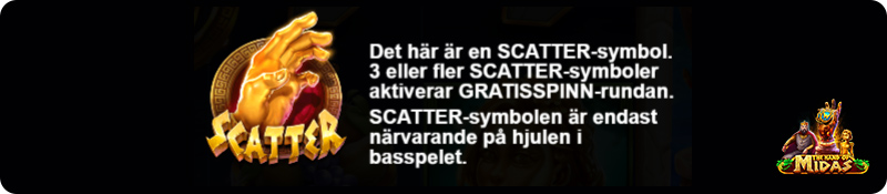 Scatter hos The Hand of Midas